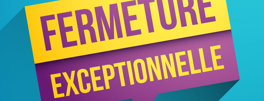 Fermeture_exceptionelle